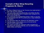 example of blue wrap recycling programs st mary s
