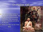 on mother kali