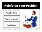 reinforce your position