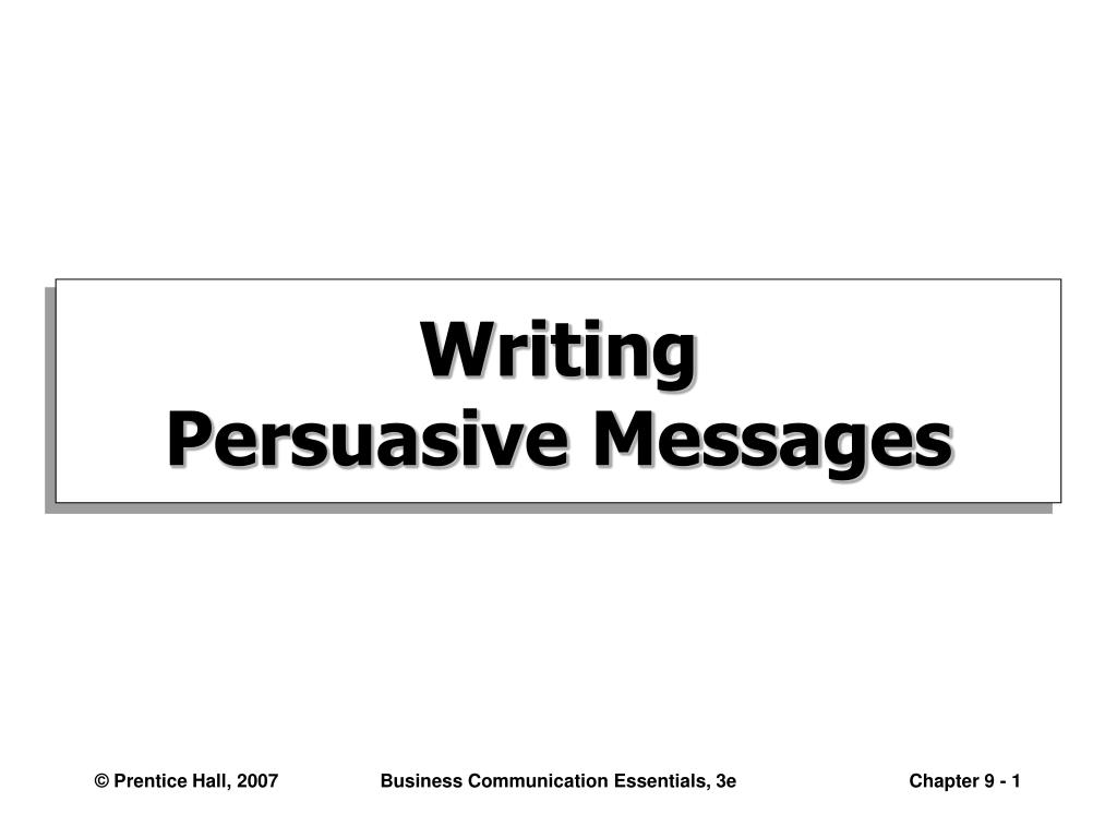 writing persuasive messages l.
