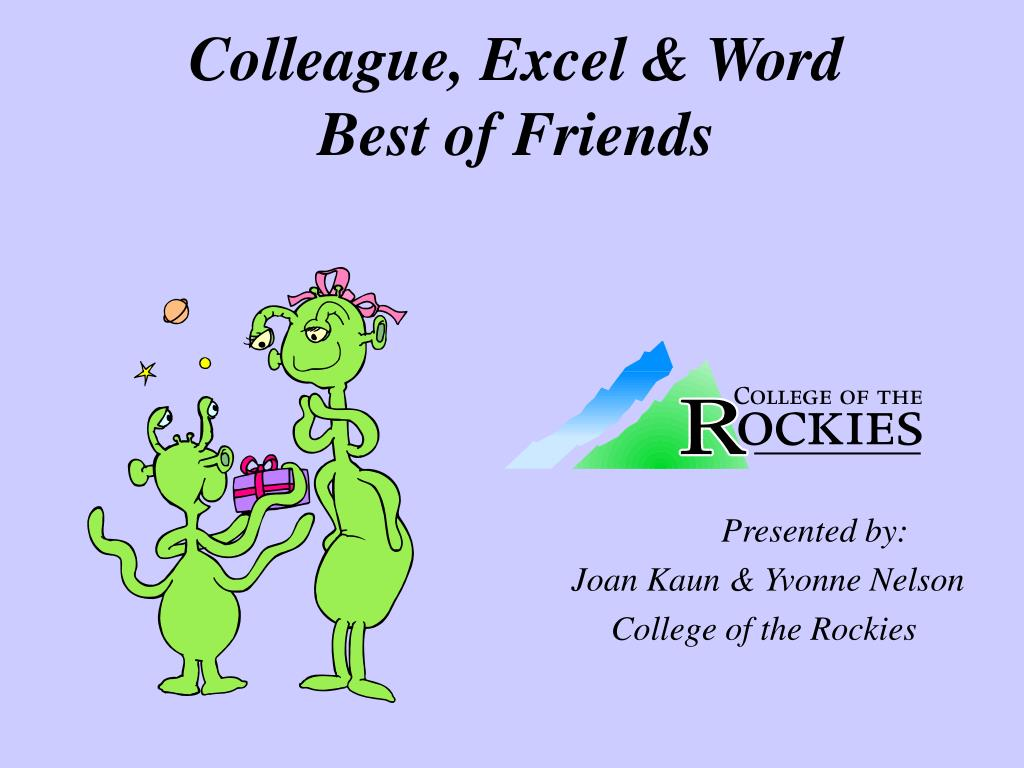 colleague excel word best of friends l.