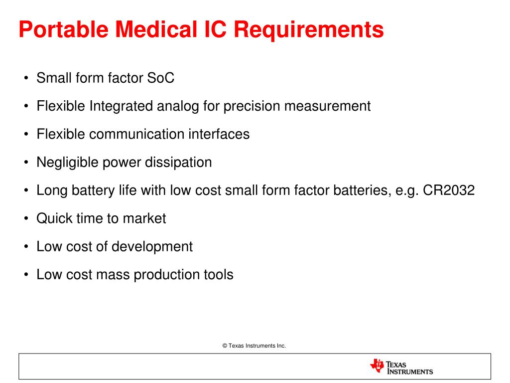 Portable Medical IC Requirements