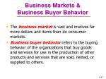 business markets business buyer behavior