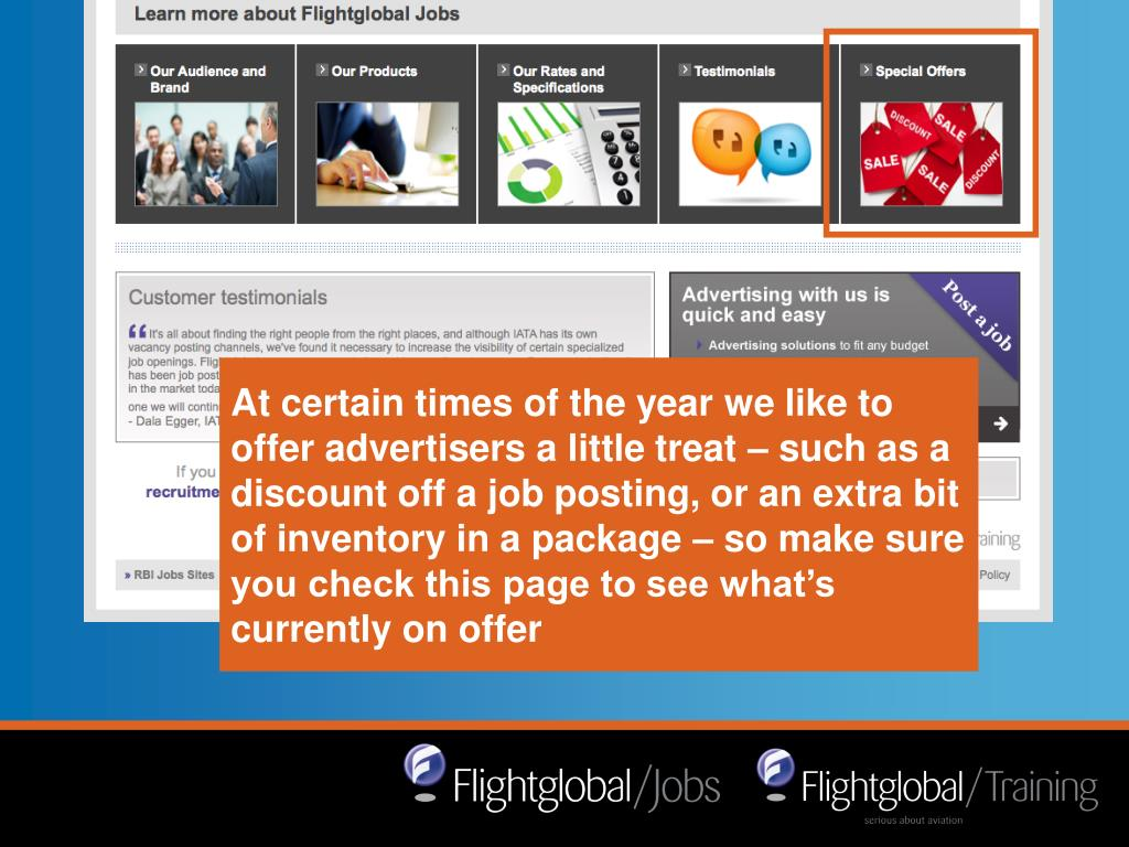 At certain times of the year we like to offer advertisers a little treat – such as a discount off a job posting, or an extra bit of inventory in a package – so make sure you check this page to see what's currently on offer