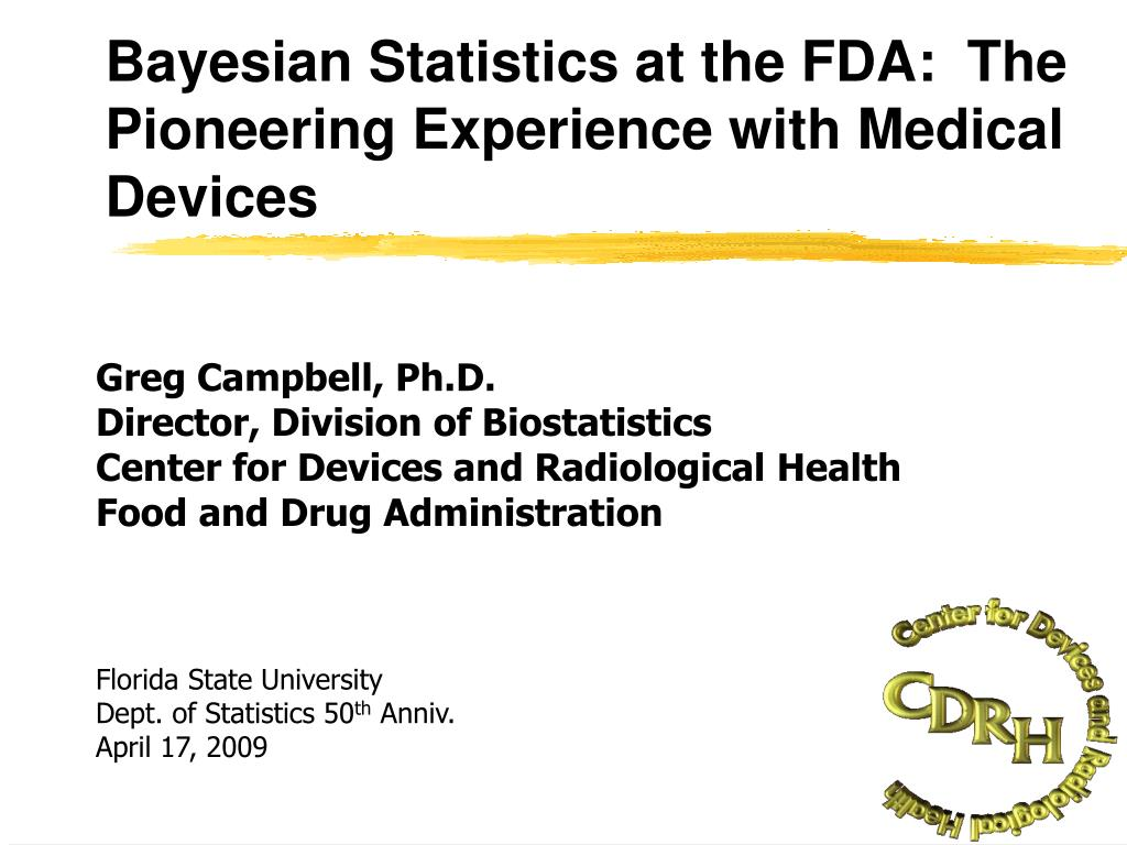 bayesian statistics at the fda the pioneering experience with medical devices l.