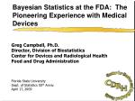 bayesian statistics at the fda the pioneering experience with medical devices