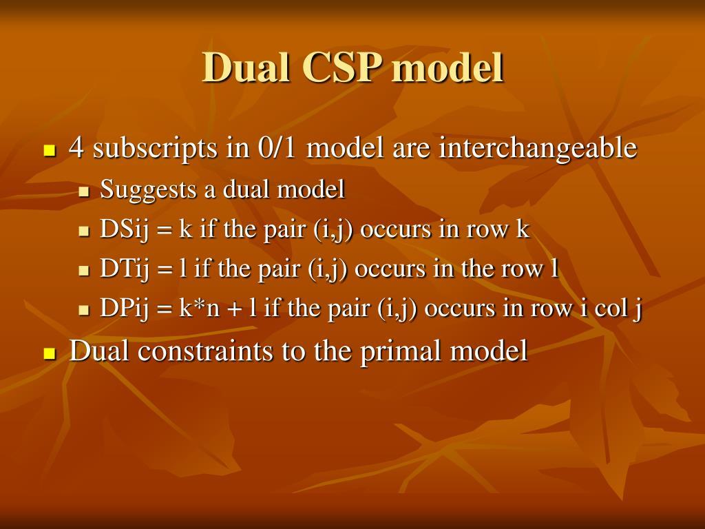 Dual CSP model