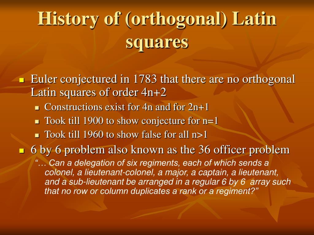 History of (orthogonal) Latin squares