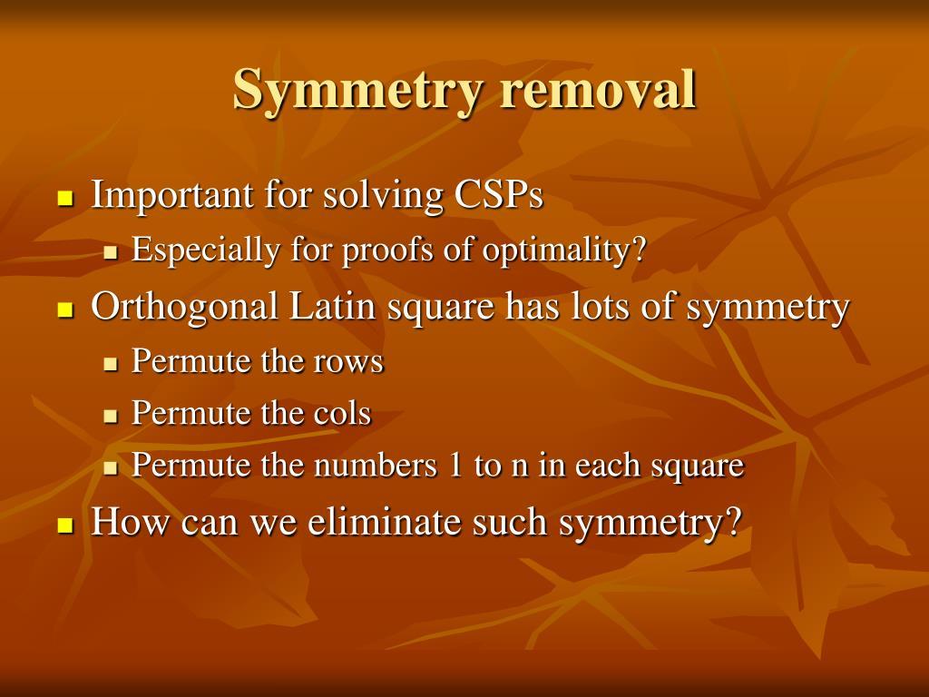 Symmetry removal