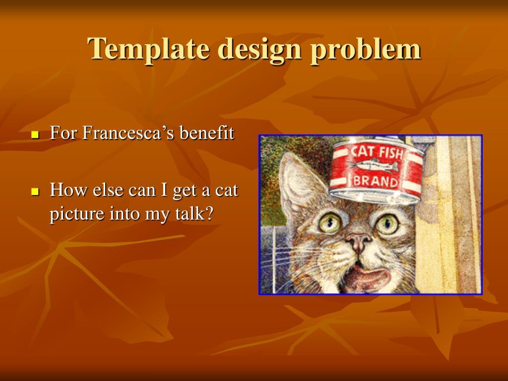Template design problem