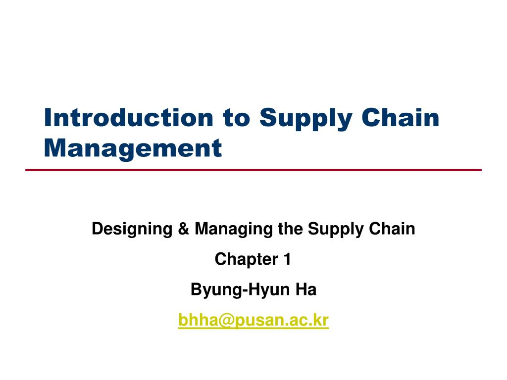 introduction to supply chain management l.