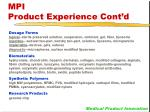 mpi product experience cont d