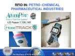rfid in petro chemical pharmaceutical industries