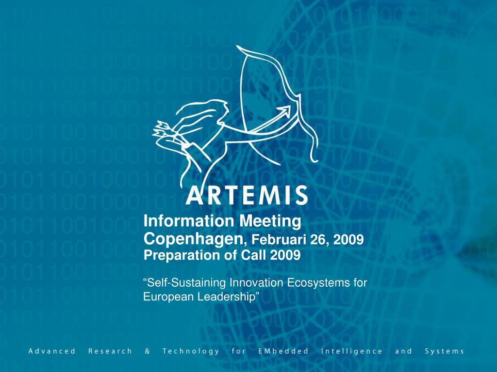 information meeting copenhagen februari 26 2009 preparation of call 2009 l.