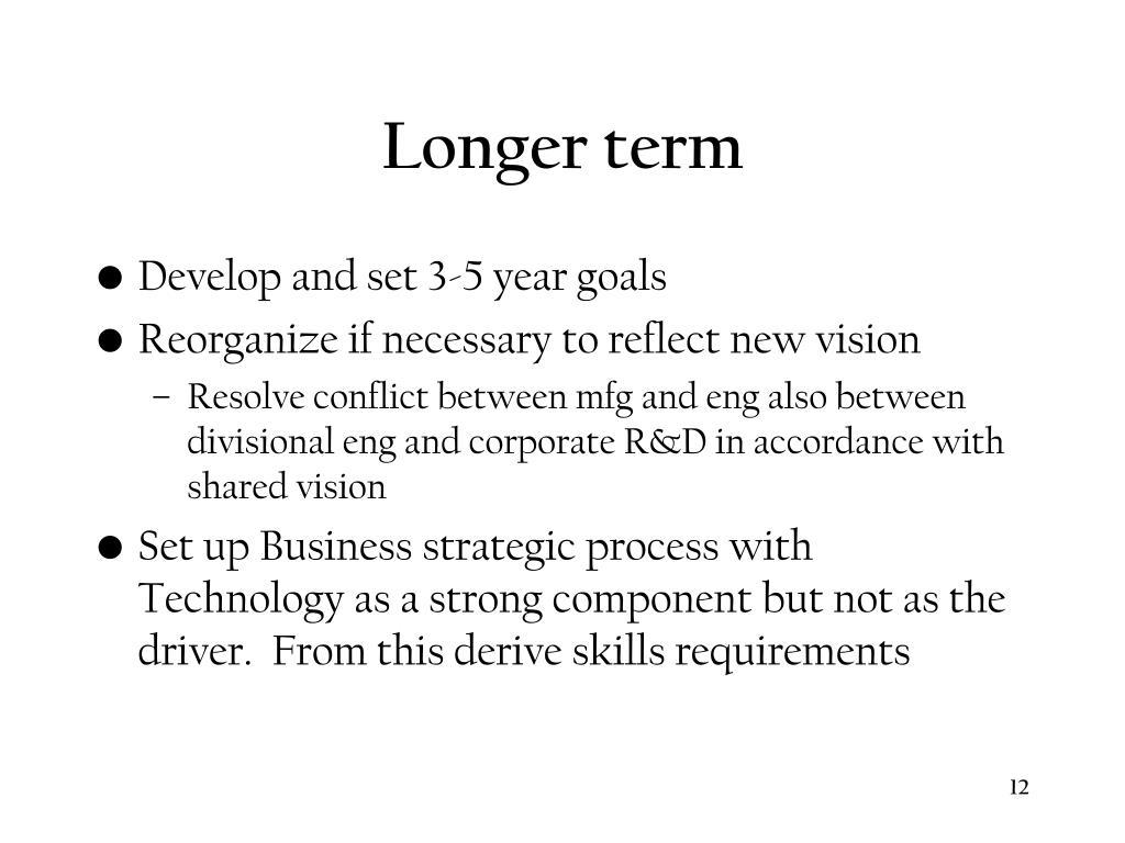 Longer term