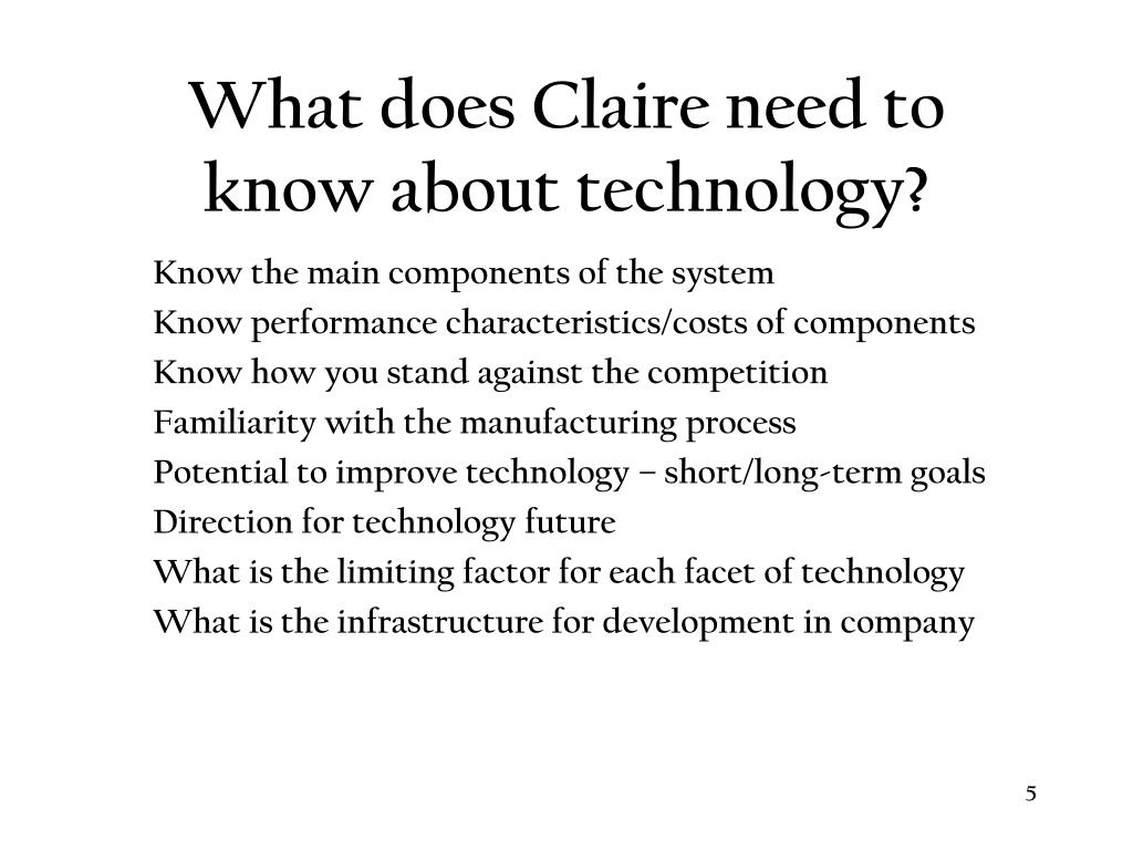 What does Claire need to know about technology?