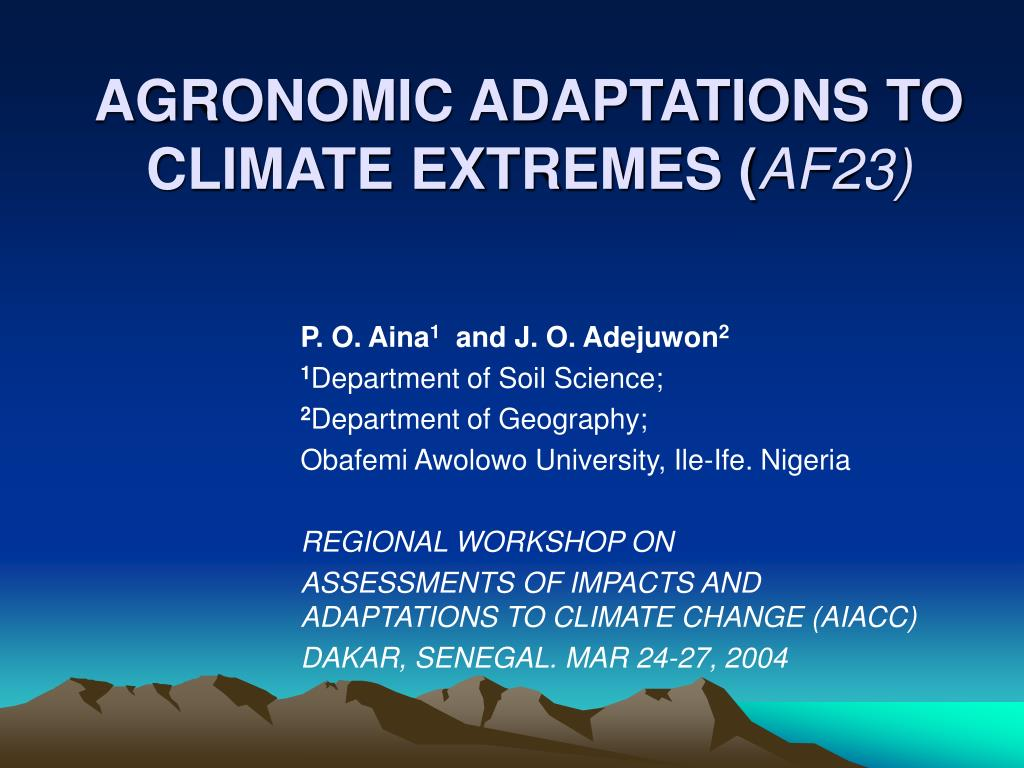 agronomic adaptations to climate extremes af23 l.