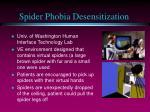 spider phobia desensitization