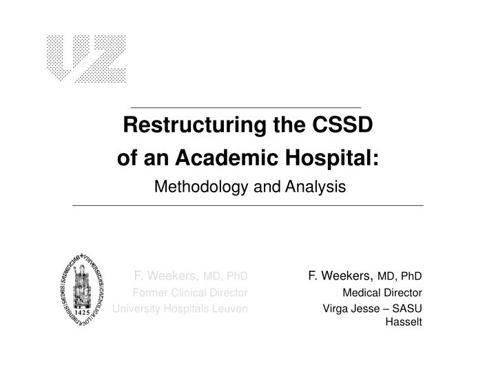 restructuring the cssd of an academic hospital methodology and analysis n.