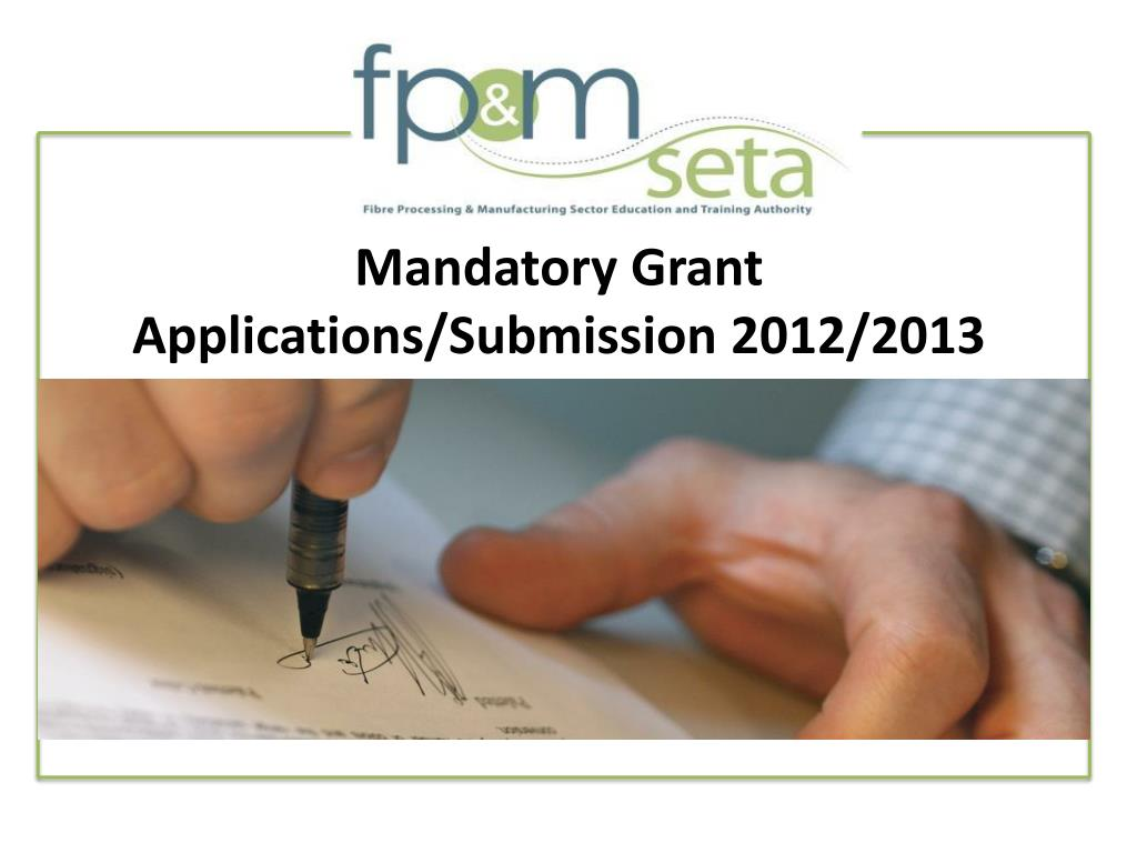 mandatory grant applications submission 2012 2013 l.