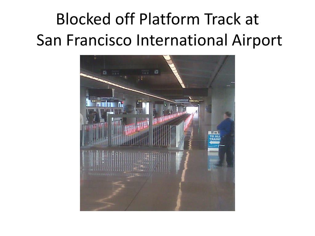 Blocked off Platform Track at