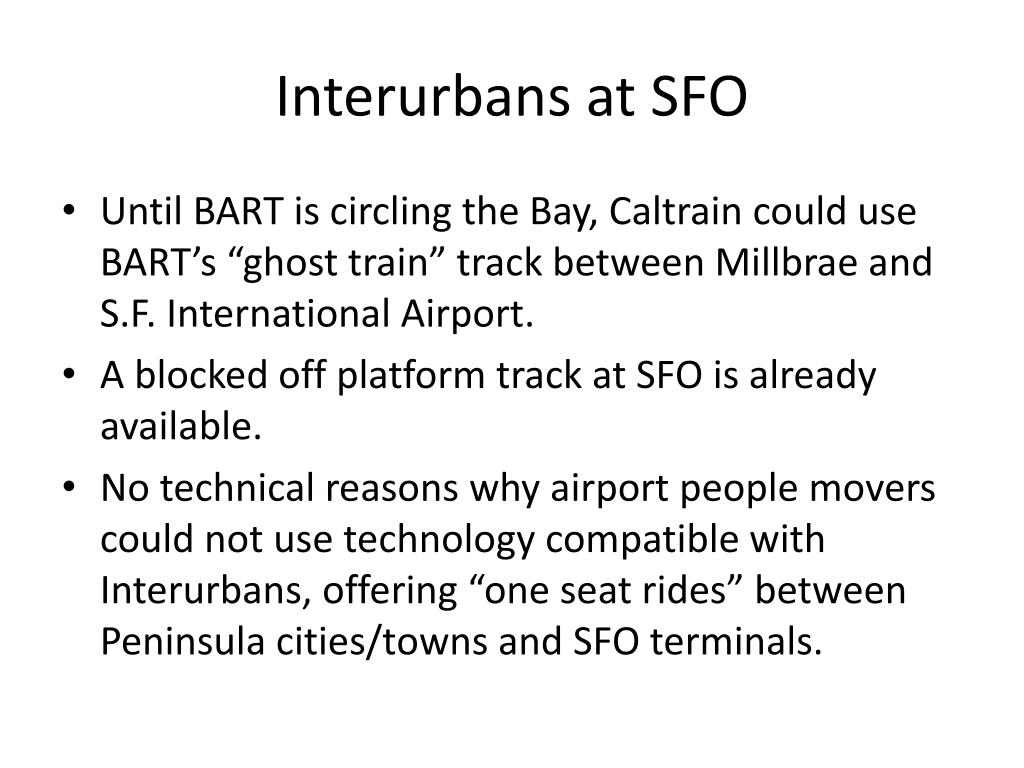 Interurbans at SFO