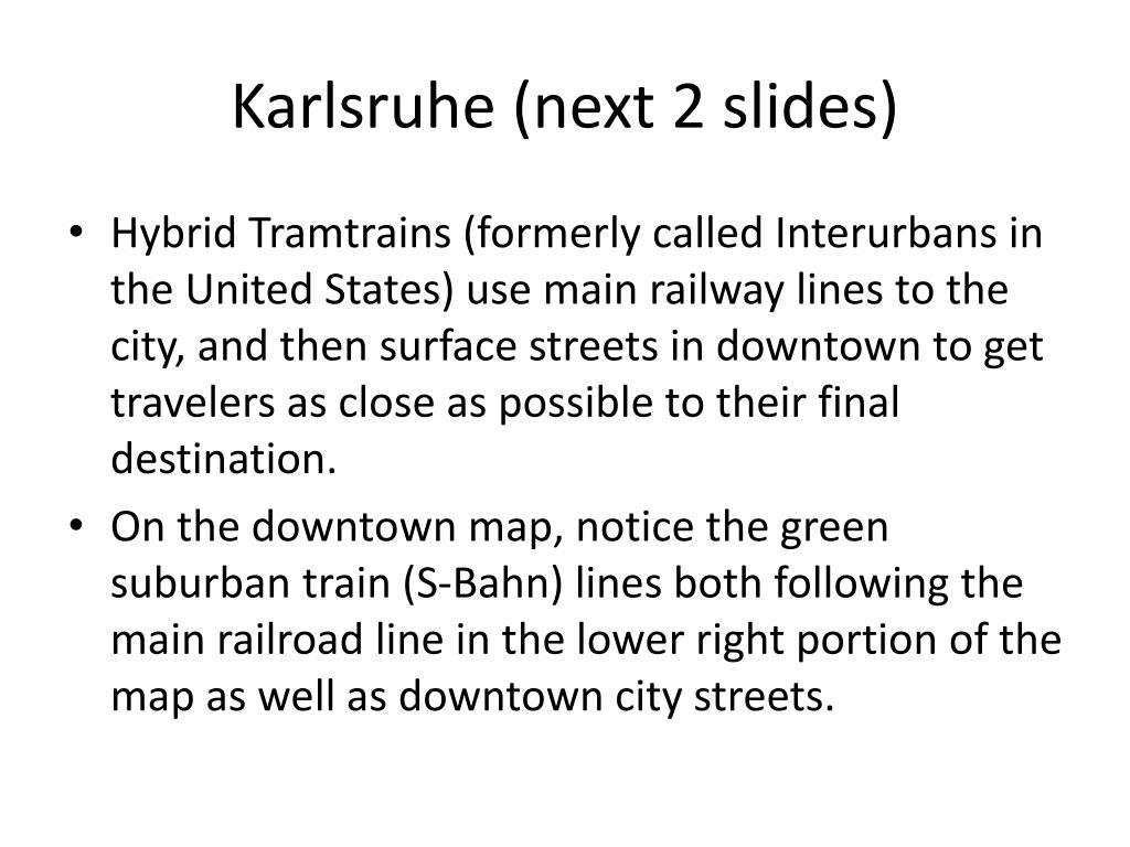 Karlsruhe (next 2 slides)