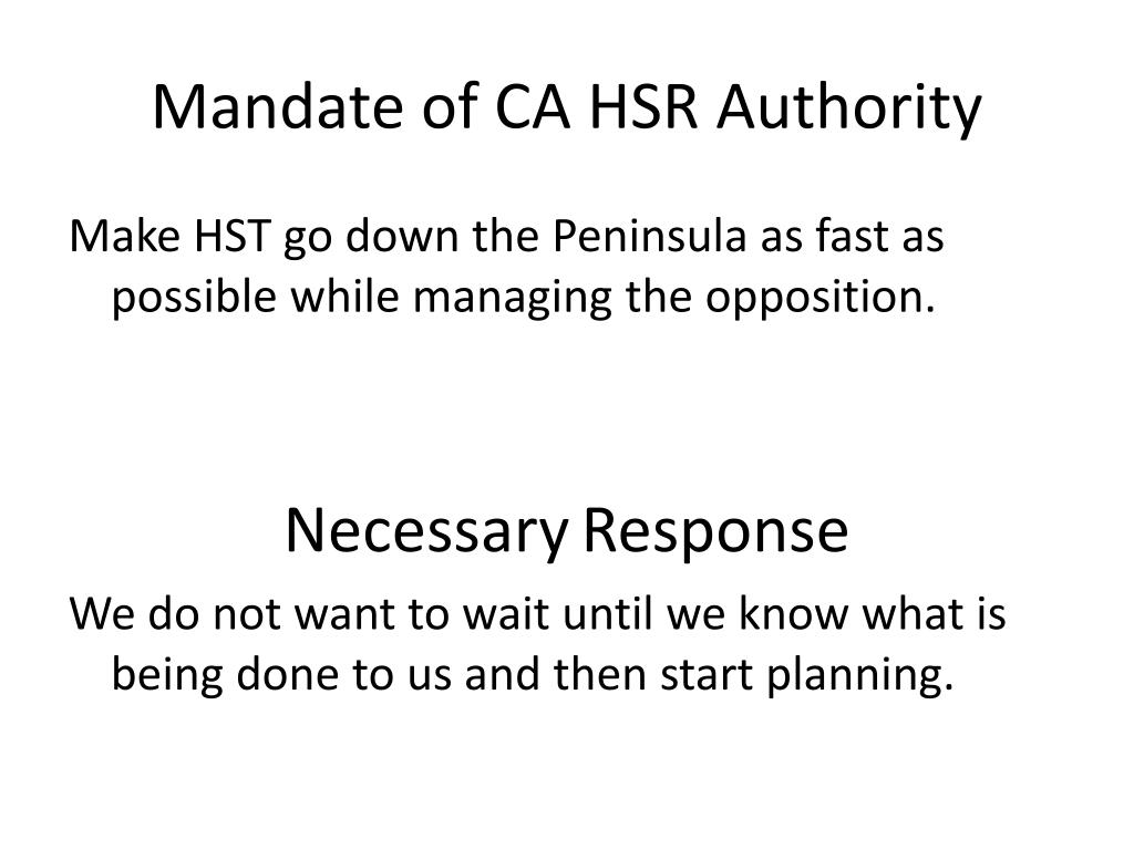 Mandate of CA HSR Authority