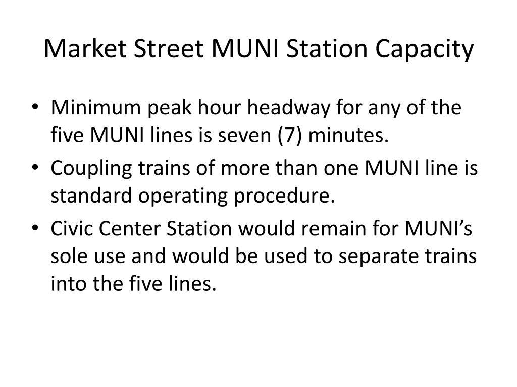 Market Street MUNI Station Capacity