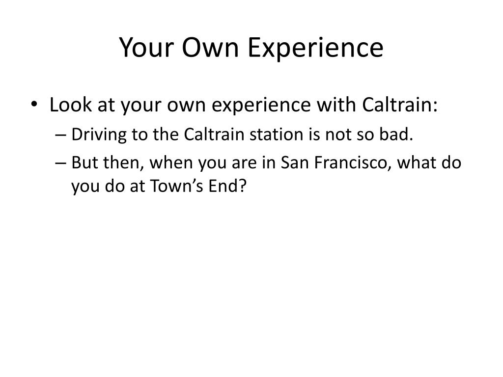 Your Own Experience