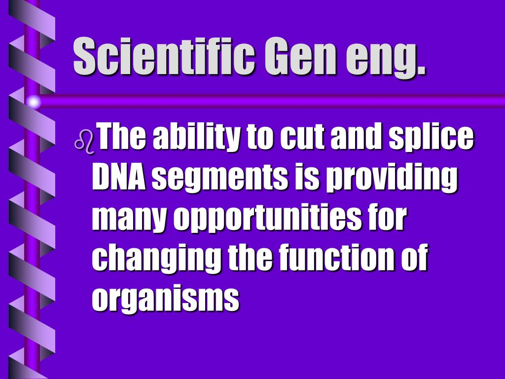 Scientific Gen eng.