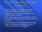 causes of the new social ethic for animals
