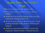 chapter three the animal s plight