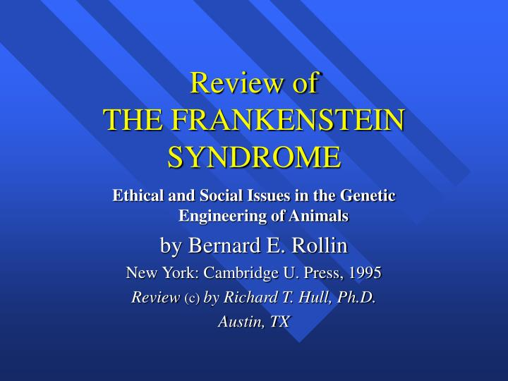 review of the frankenstein syndrome n.