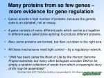 many proteins from so few genes more evidence for gene regulation