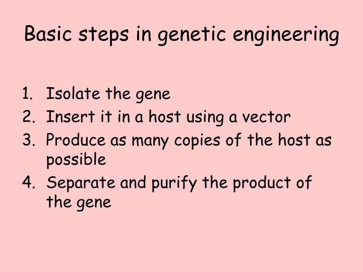 Basic steps in genetic engineering