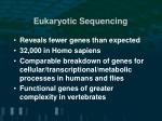 eukaryotic sequencing