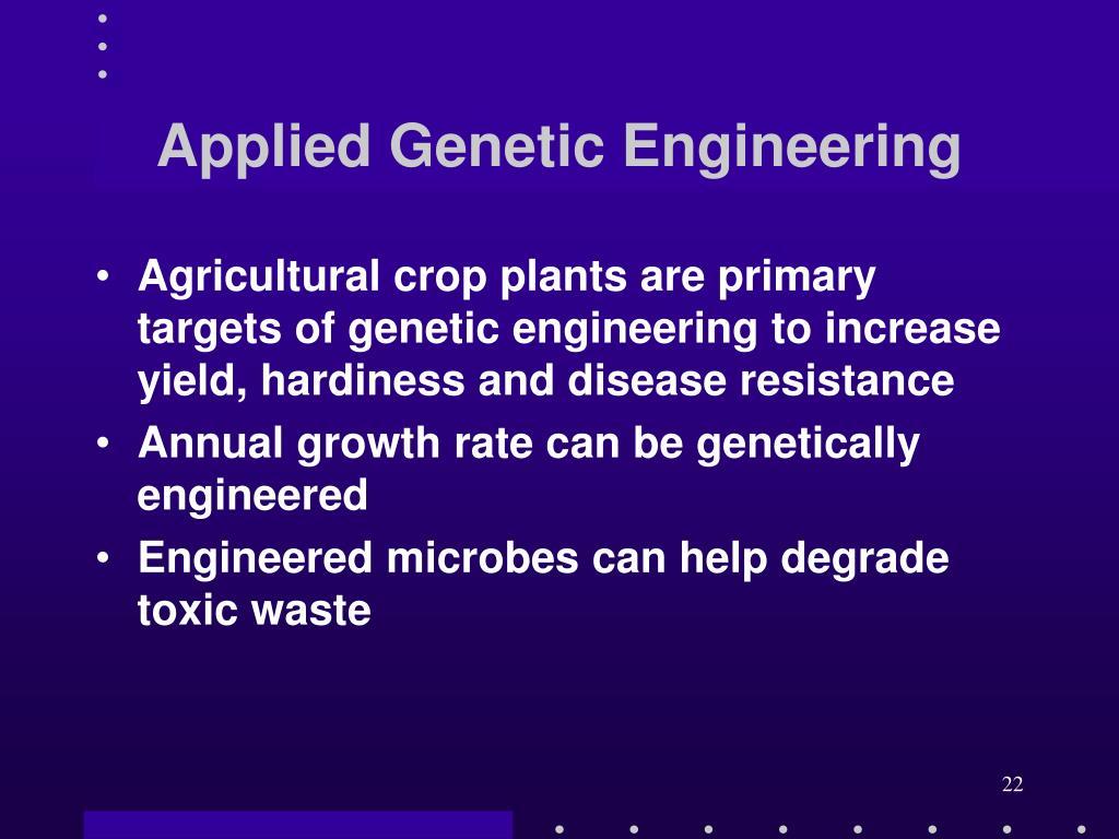 Applied Genetic Engineering