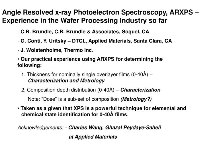Angle Resolved x-ray Photoelectron Spectroscopy, ARXPS – Experience in the Wafer Processing Indust...