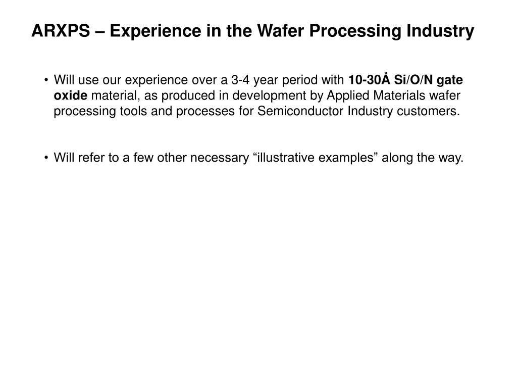 ARXPS – Experience in the Wafer Processing Industry