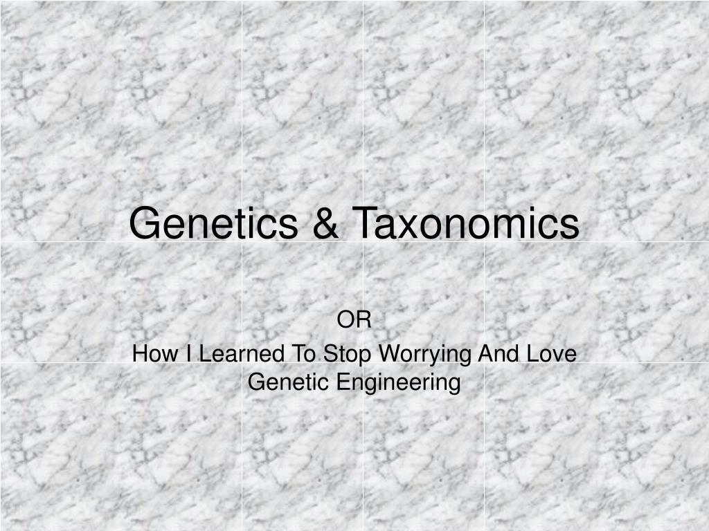 genetics taxonomics l.