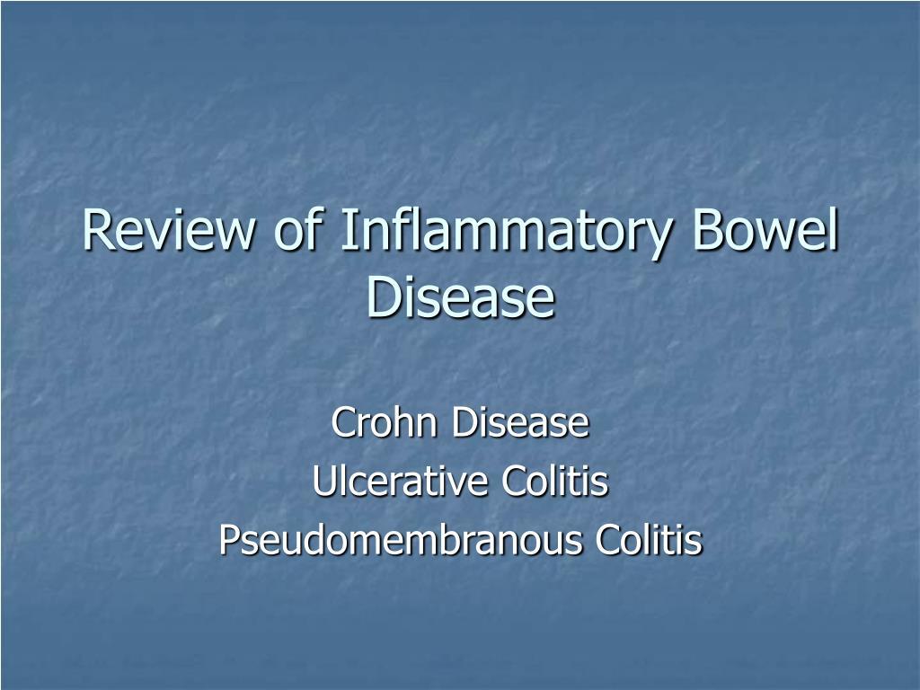 review of inflammatory bowel disease l.