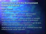breast cancer and the environment research centers16
