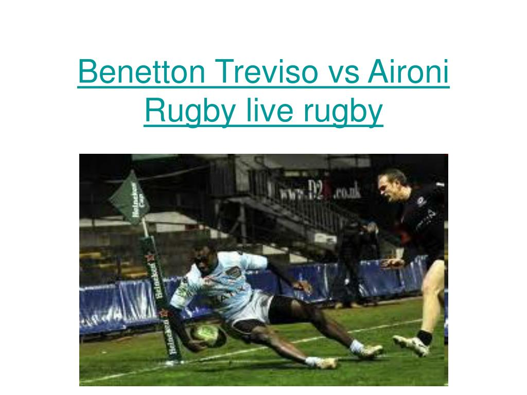 benetton treviso vs aironi rugby live rugby l.
