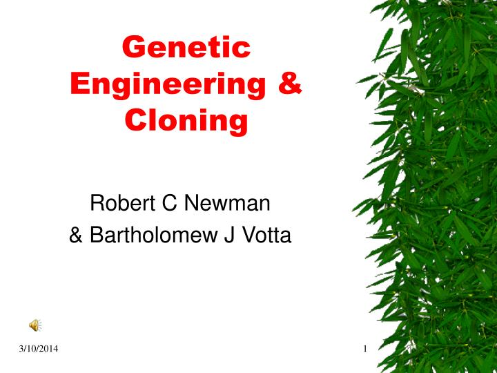 Genetic engineering cloning