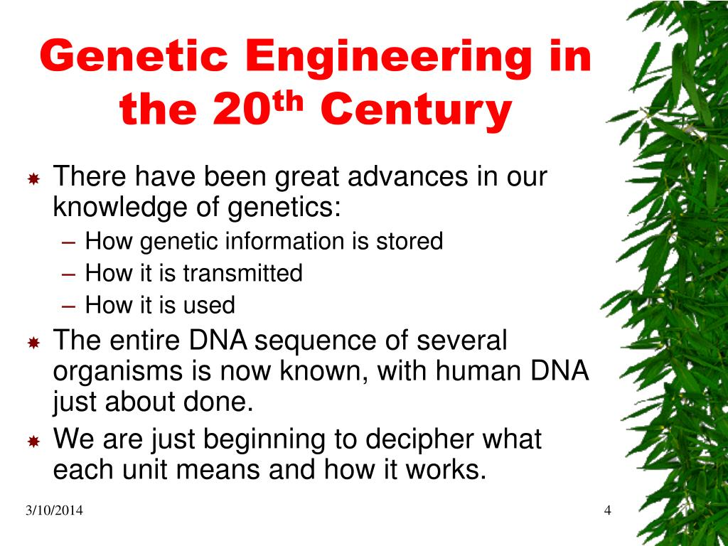 Genetic Engineering in the 20
