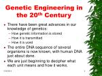 genetic engineering in the 20 th century