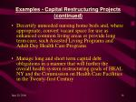 examples capital restructuring projects continued16