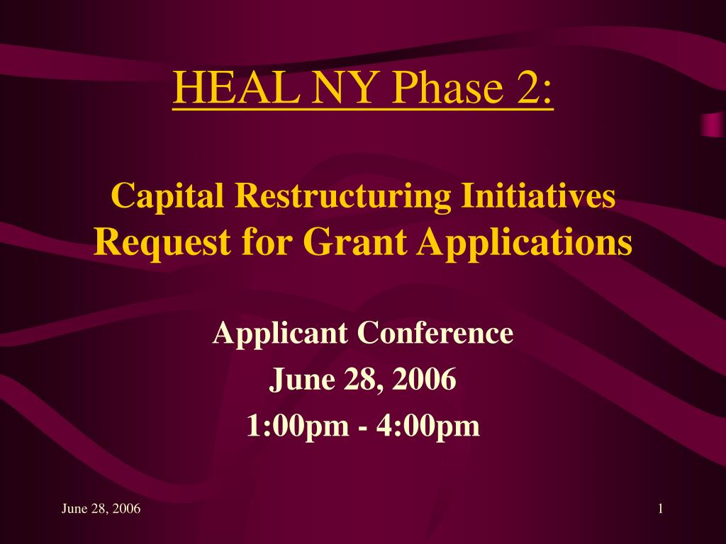 heal ny phase 2 capital restructuring initiatives request for grant applications