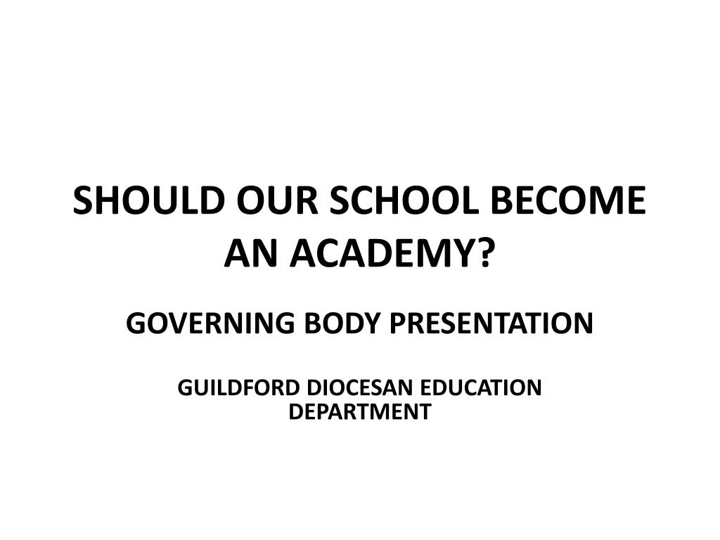 should our school become an academy l.